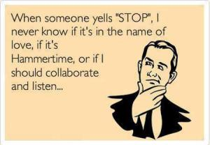 post-10145-When-someone-yells-STOP-I-neve-2Zuh